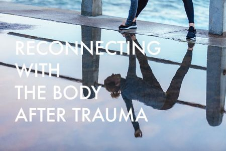 Reconnecting with the body after trauma. Trauma-sensitive yoga Los Angeles, CA.