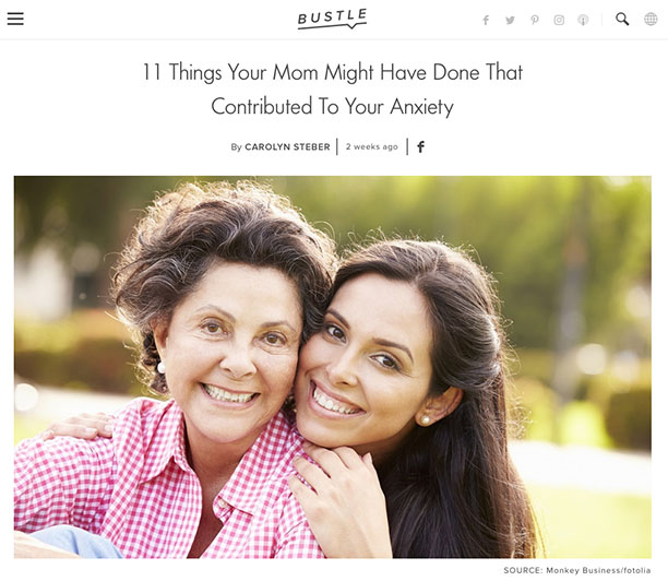 Screenshot of an article - 11 Things Your Mom Might Have Done That Contributed To Your Anxiety