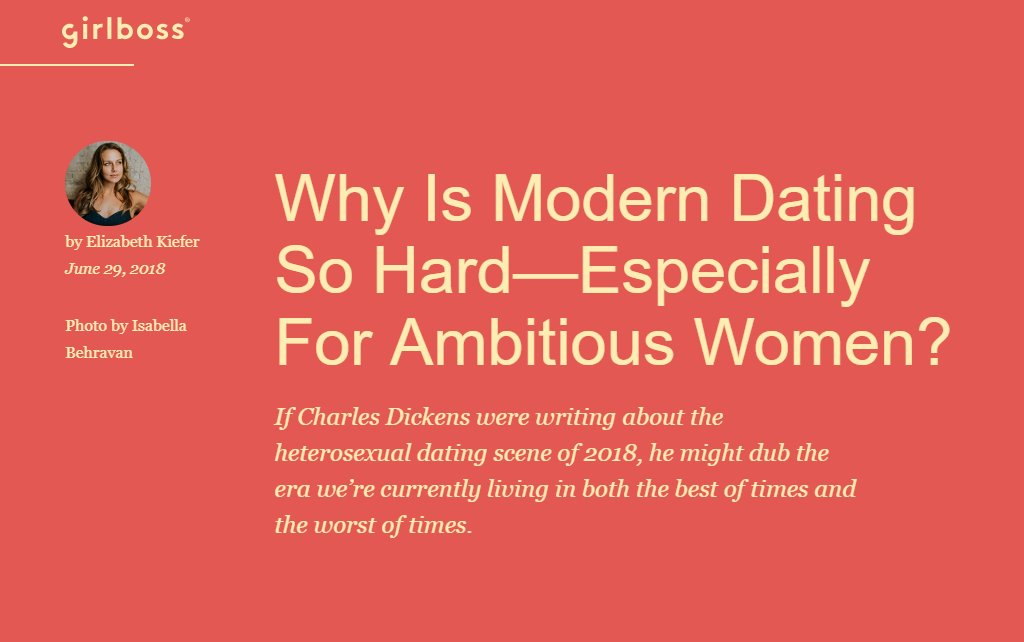 Screenshot of an article - Why Is Modern Dating So Hard—Especially For Ambitious Women?