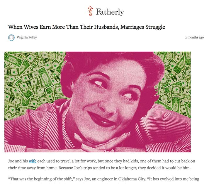 Screenshot of an article - When Wives Earn More Than Their Husbands, Marriages Struggle.